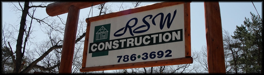 RSW CONSTRUCTION - Located in Lewiston, MI